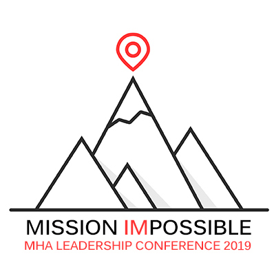 MHA's 88th Leadership Conference: Mission Impossible